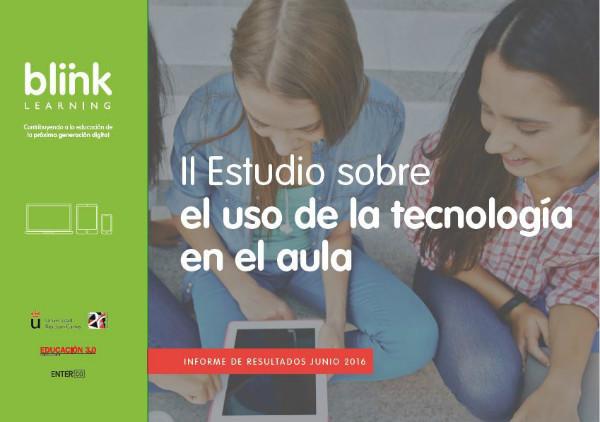 Conclusiones II Estudio Blinklearning sobre el uso de la tecnología en el aula