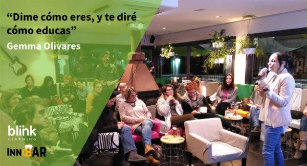 #InnoBAR Gemma Olivares: dime cómo eres, y te diré cómo educas