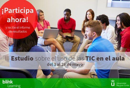 ¡Participa! III Estudio sobre el uso de las TIC en el aula, impulsado por BlinkLearing