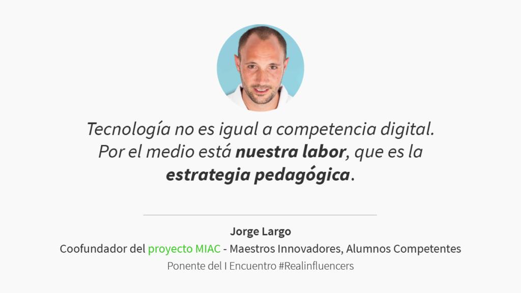 Jorge Largo encuentro #realinfluencers